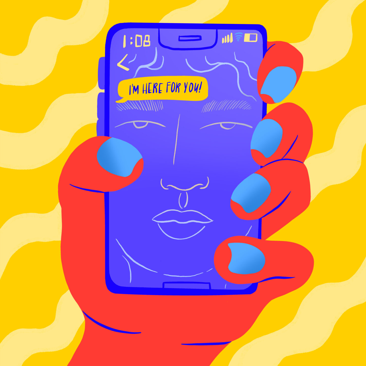 """Illustration of a hand holding a phone, showing an incoming text that says, """"I'm here for you!"""" above the reflection of the person's face"""